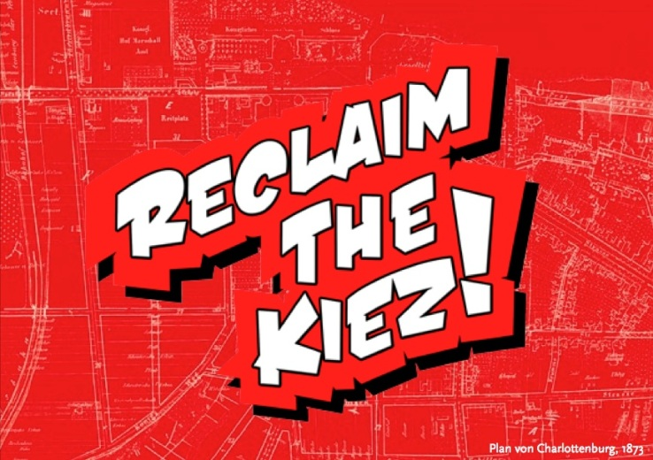 reclaim the kiez-kl